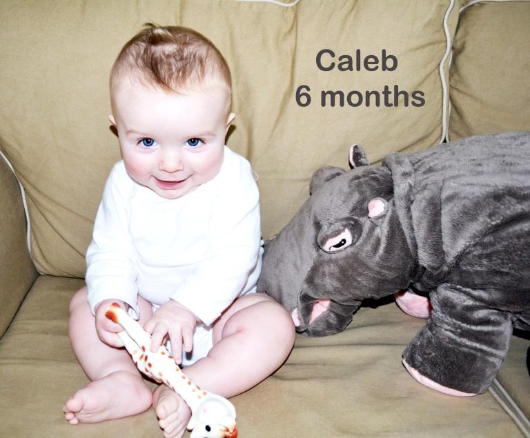 Caleb: 6 months