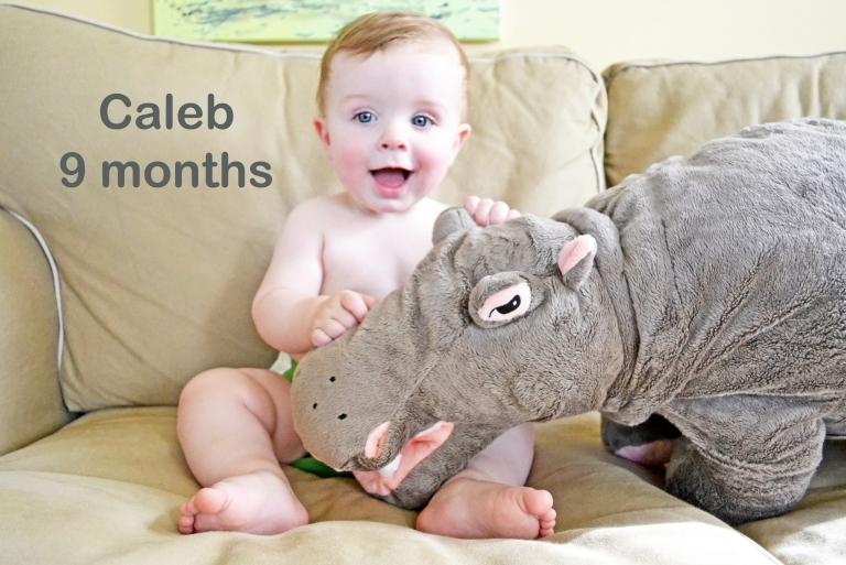 Caleb: 9 months